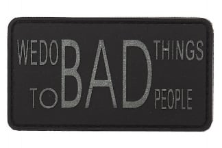 "101 Inc PVC Velcro Patch ""We Do Bad Things"""