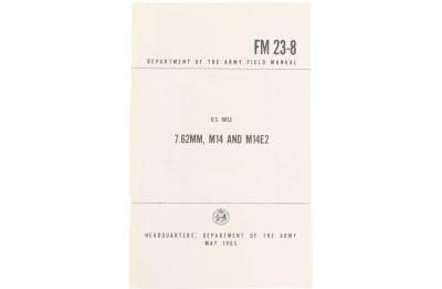 U.S Army 7.62mm, M14 & M14E2 Field Manual