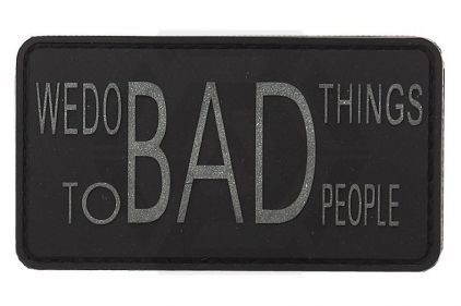 """101 Inc PVC Velcro Patch """"We Do Bad Things"""""""