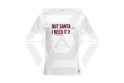 Daft Donkey Christmas T-Shirt 'Santa I NEED It' (White) - Size Extra Extra Large