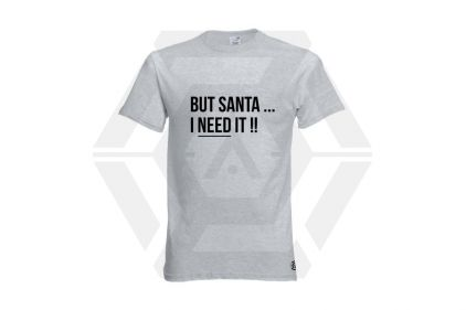Daft Donkey Christmas T-Shirt 'Santa I NEED It' (Light Grey) - Size Medium