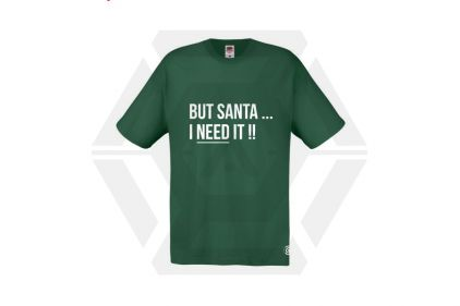 Daft Donkey Christmas T-Shirt 'Santa I NEED It' (Green) - Size Extra Extra Large