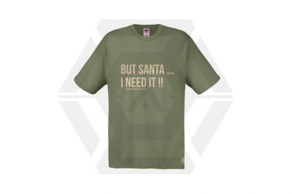 Daft Donkey Christmas T-Shirt 'Santa I NEED It' (Olive) - Size Large