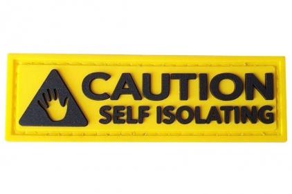 EB PVC Velcro Patch 'Caution Self Isolating' © Copyright Zero One Airsoft
